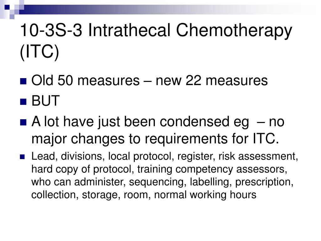 10-3S-3 Intrathecal Chemotherapy (ITC)