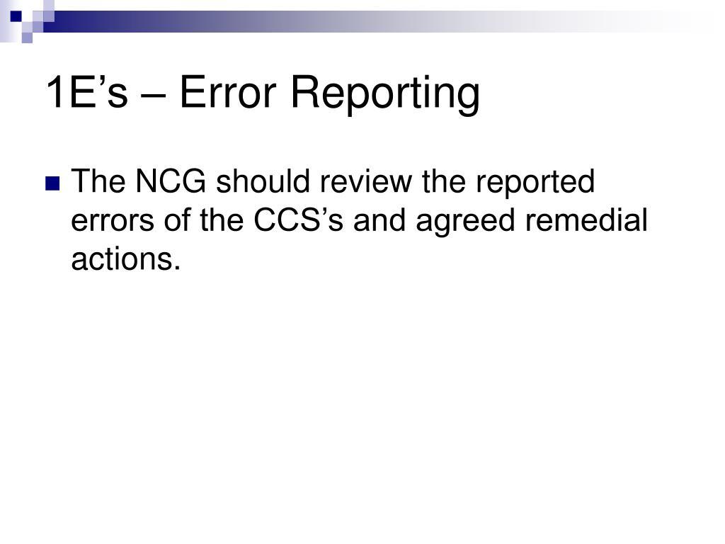 1E's – Error Reporting