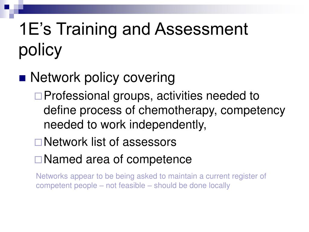 1E's Training and Assessment policy