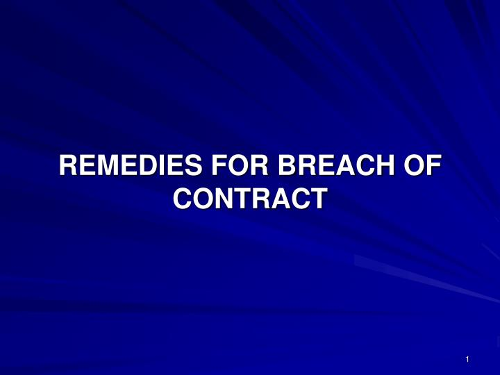 remedies for breach of contract n.