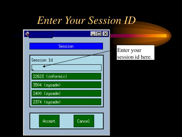Enter Your Session ID
