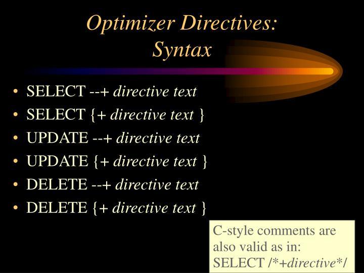 Optimizer Directives: