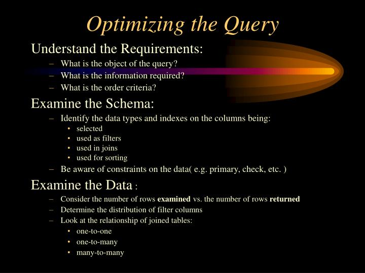 Optimizing the Query