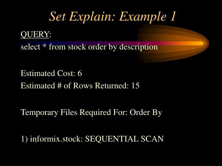 Set Explain: Example 1