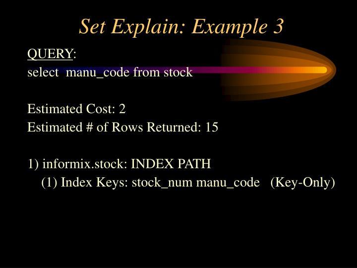 Set Explain: Example 3
