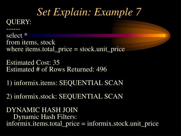 Set Explain: Example 7