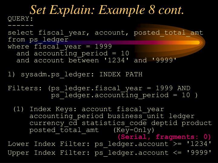 Set Explain: Example 8 cont.