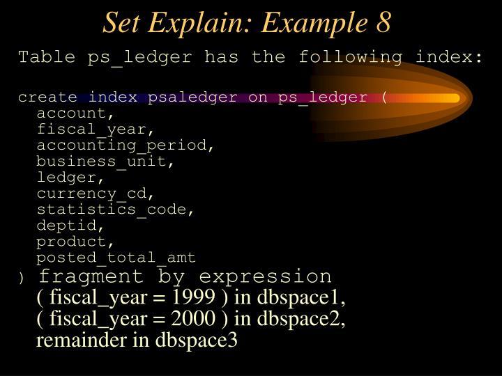 Set Explain: Example 8