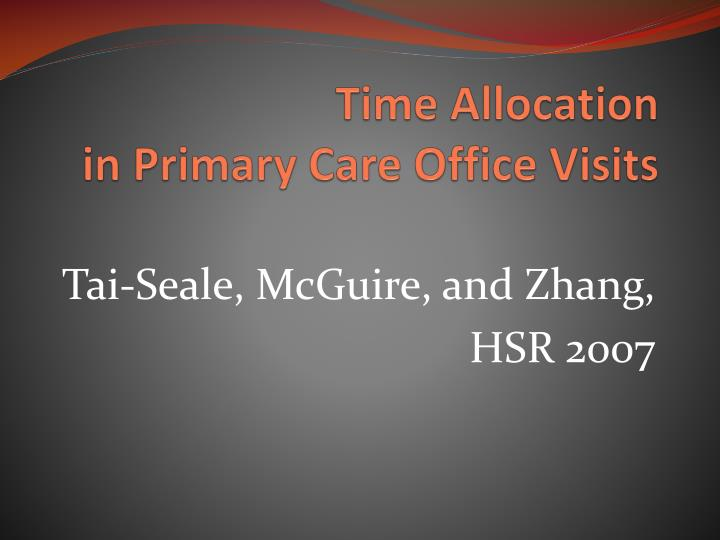 time allocation in primary care office visits n.
