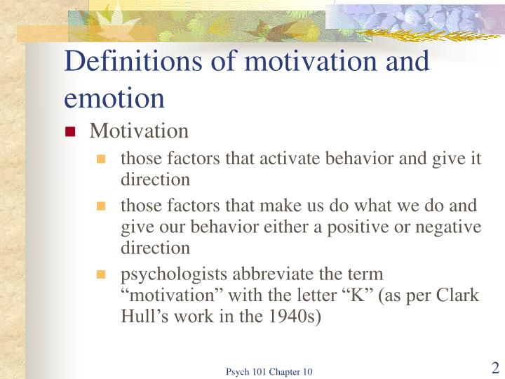 Definitions of motivation and emotion