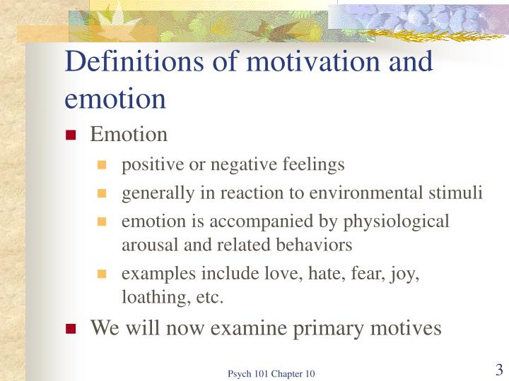 Definitions of motivation and emotion1