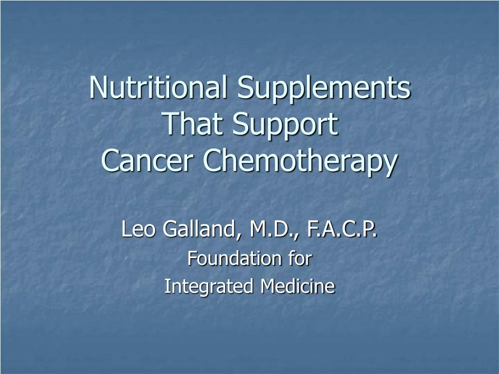 nutritional supplements that support cancer chemotherapy l.