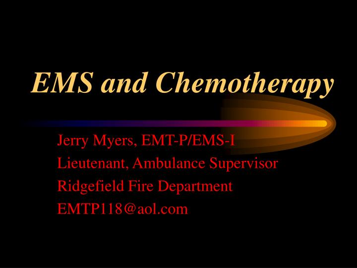 ems and chemotherapy n.