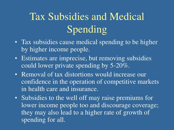 Tax Subsidies and Medical Spending