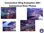 connecticut wing evaluation 2001 connecticut river photos