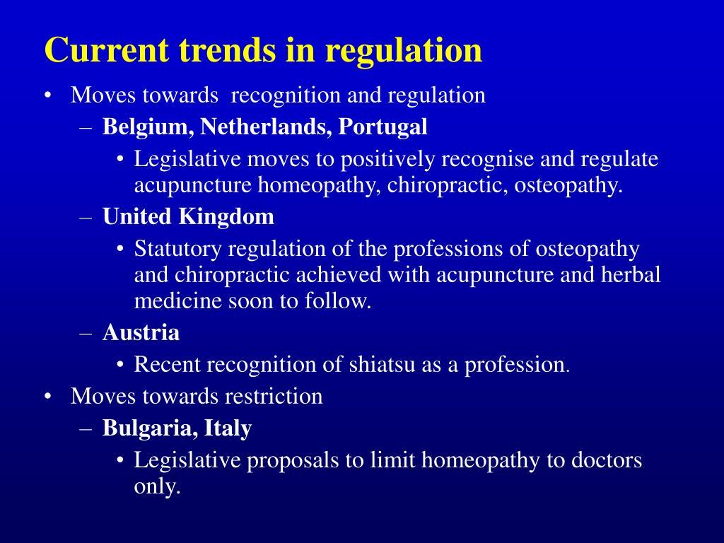 Current trends in regulation