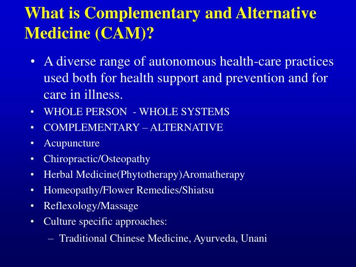 What is complementary and alternative medicine cam