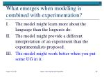 what emerges when modeling is combined with experimentation2