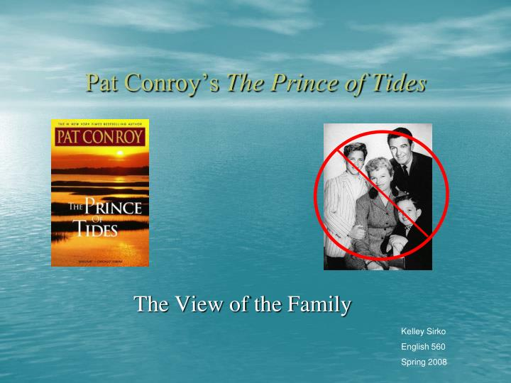 Pat conroy s the prince of tides