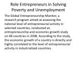 role entrepreneurs in solving poverty and unemployment