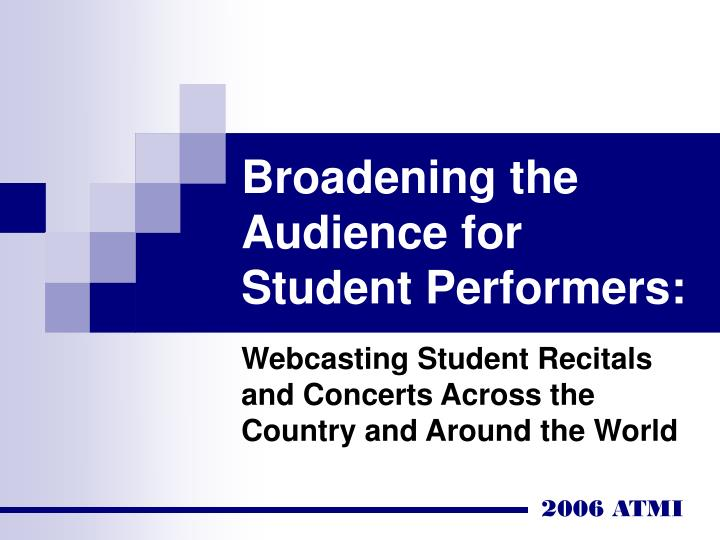 Broadening the audience for student performers