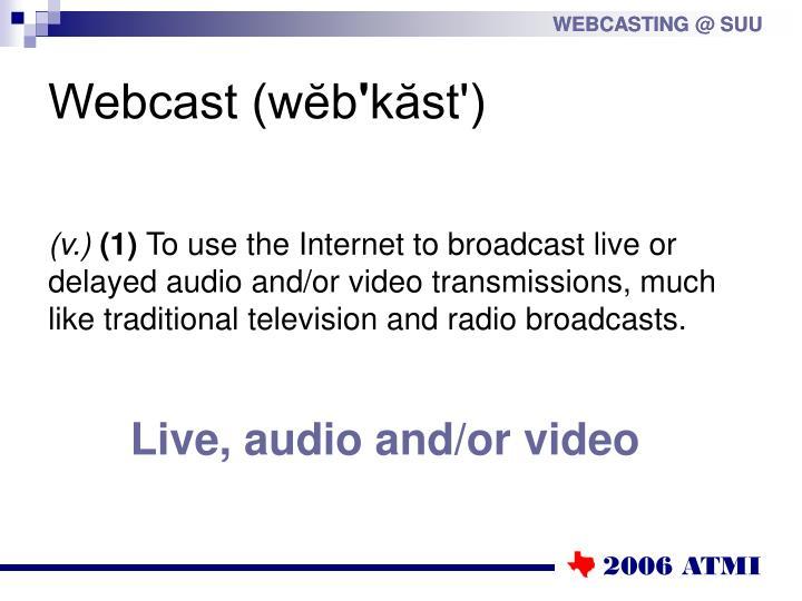 Webcast w b k st