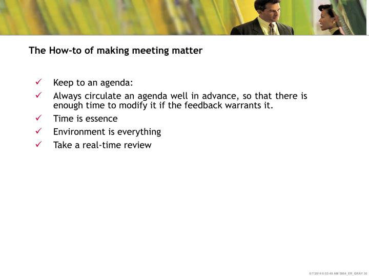 The How-to of making meeting matter