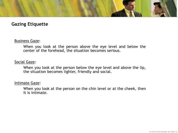 Gazing Etiquette
