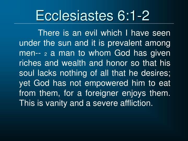 Ecclesiastes 6:1-2