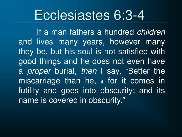 Ecclesiastes 6:3-4