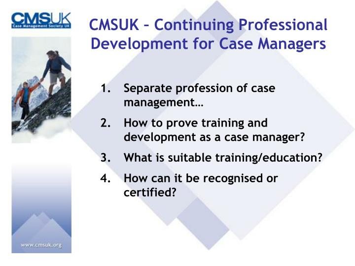 CMSUK – Continuing Professional Development for Case Managers