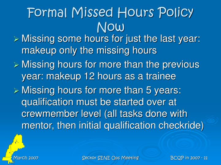 Formal Missed Hours Policy Now