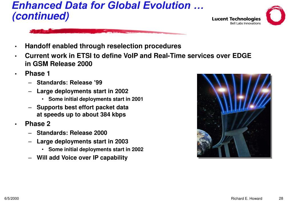Enhanced Data for Global Evolution … (continued)