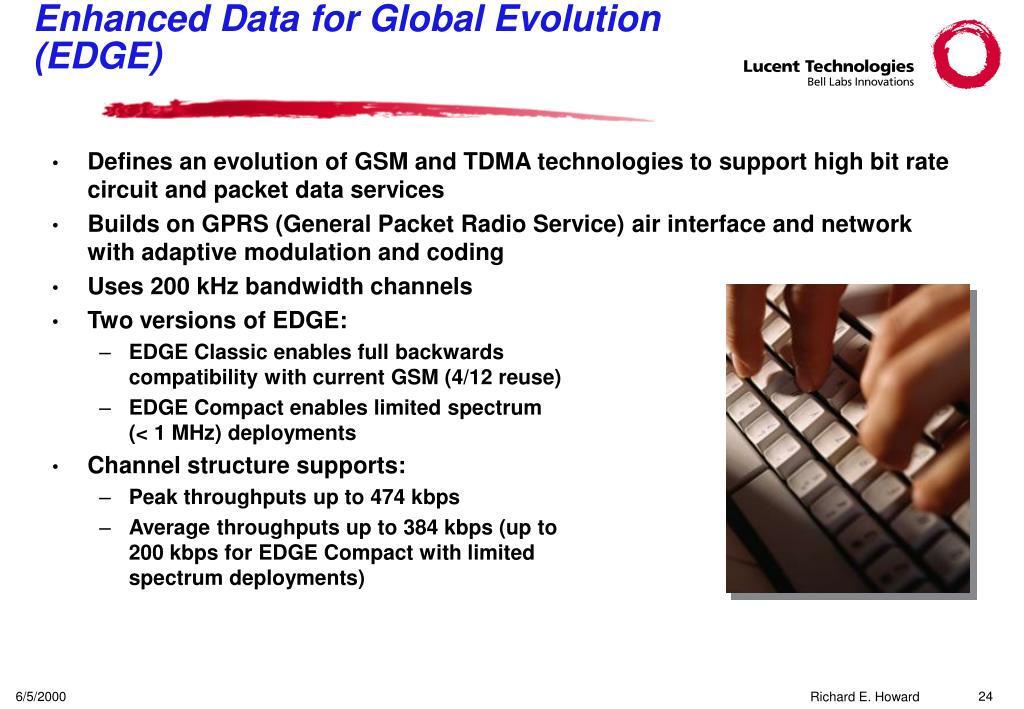 Enhanced Data for Global Evolution (EDGE)