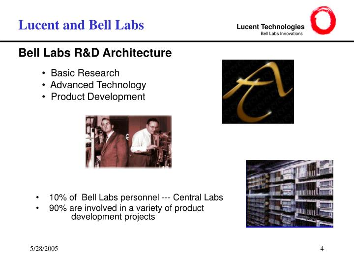Lucent and Bell Labs