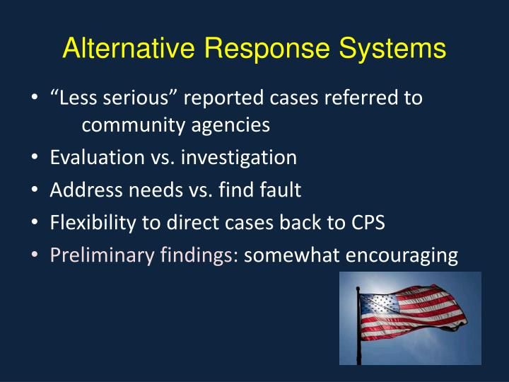 Alternative Response Systems