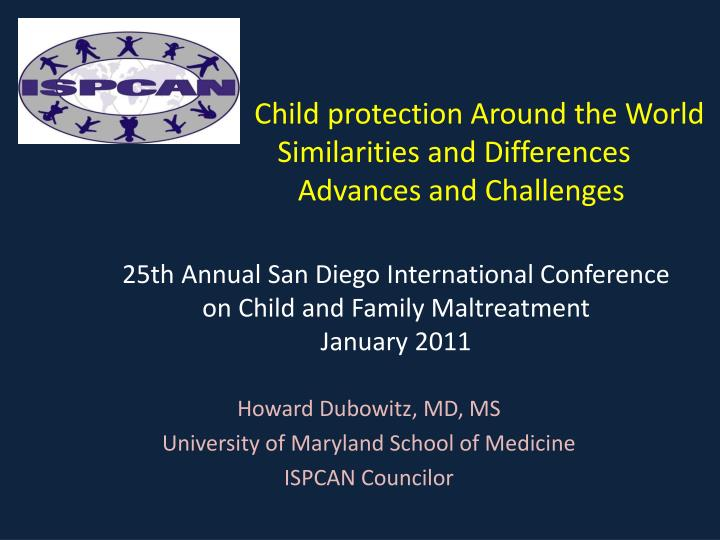 Howard dubowitz md ms university of maryland school of medicine ispcan councilor