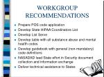 workgroup recommendations