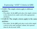 expressing and criteria in qbe