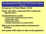 psychosocial profile pcap fasd clients n 19