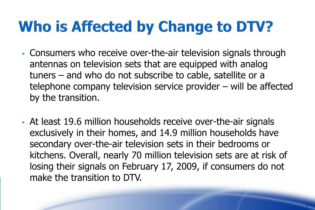 Who is Affected by Change to DTV?