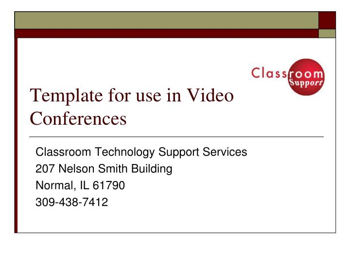 Template for use in video conferences