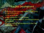 la osa development