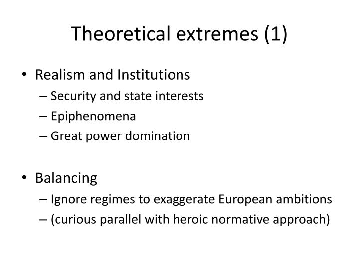Theoretical extremes (1)