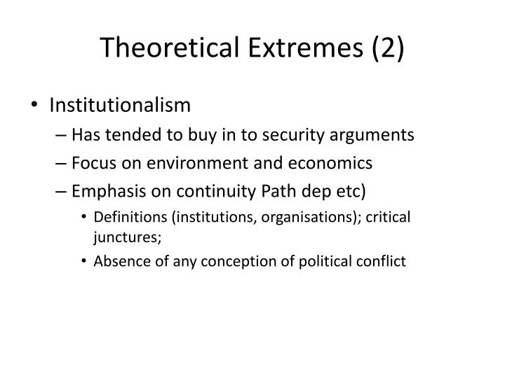 Theoretical Extremes (2)
