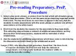 pre reading preparatory prep procedure
