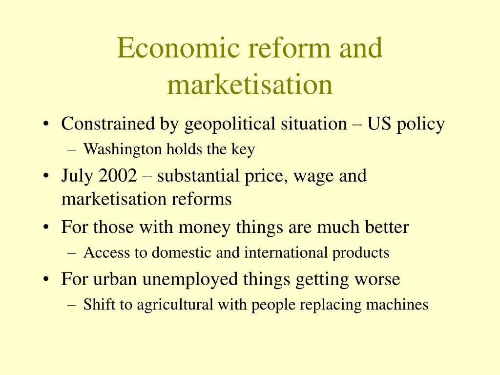 Economic reform and marketisation