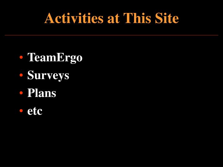 Activities at This Site