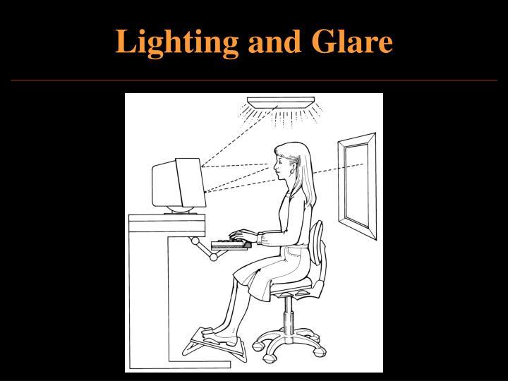 Lighting and Glare