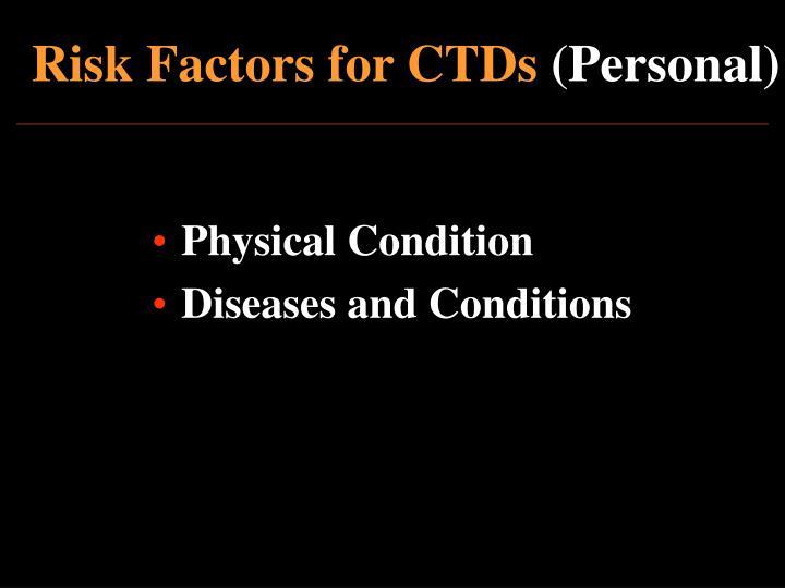 Risk Factors for CTDs